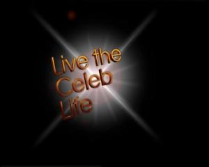 celeb life