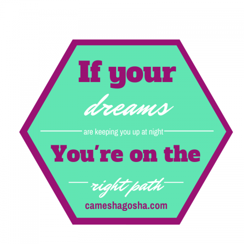 If your DREAMS